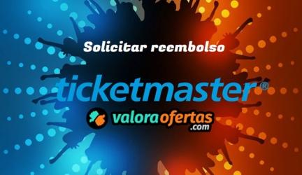 Solicitar reembolso Ticketmaster