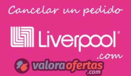 Cancelar un pedido en Liverpool